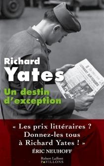 Un destin d'exception - RichardYates