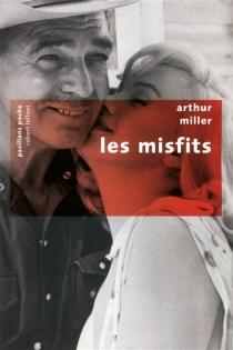 Les misfits - ArthurMiller