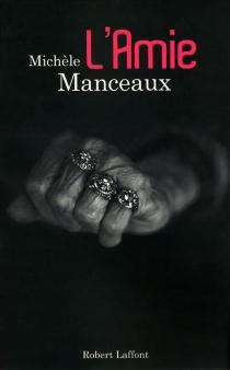 L'amie - MichèleManceaux