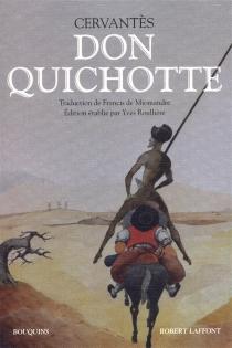 Don Quichotte - Miguel deCervantes Saavedra