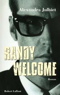 Randy Welcome - Alexandra Julhiet