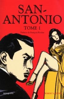 San-Antonio | Volume 1 - San-Antonio
