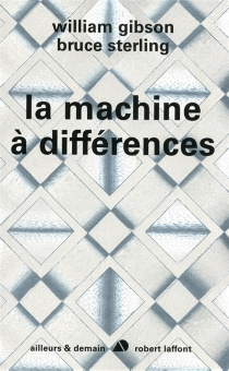 La machine à différences - William Gibson