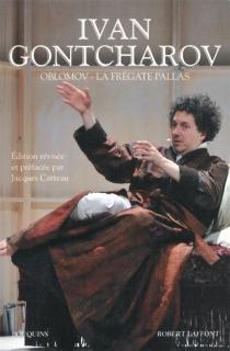 Oblomov| La frégate Pallas - Ivan AleksandrovitchGontcharov
