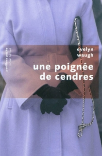 Une poignée de cendres - EvelynWaugh