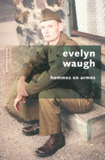 Hommes en armes - Evelyn Waugh