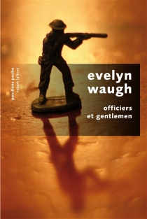 Officiers et gentlemen - Evelyn Waugh
