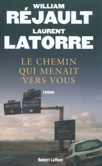 Le chemin qui menait vers vous - LaurentLatorre