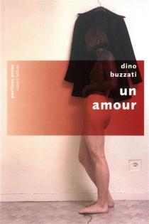 Un amour - DinoBuzzati