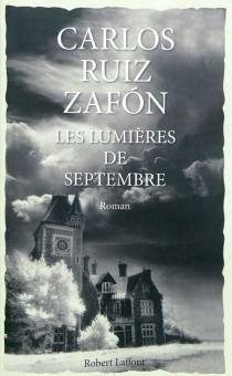 Les lumières de septembre - CarlosRuiz Zafón