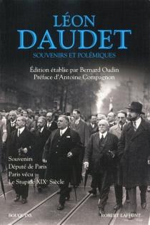 Souvenirs et polémiques - LéonDaudet