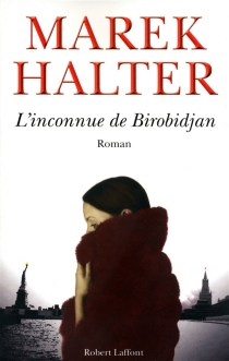 L'inconnue de Birobidjan - MarekHalter