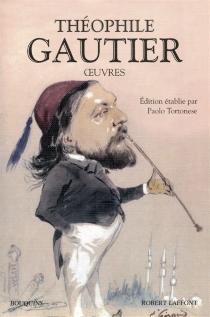 Oeuvres : choix de romans et de contes - ThéophileGautier