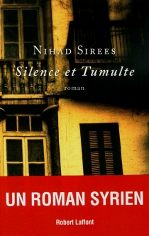 Silence et tumulte - NihadSirees