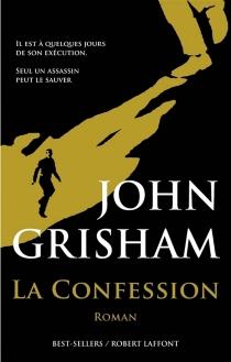 La confession - JohnGrisham