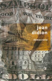 Démocratie - JoanDidion