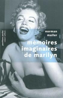 Mémoires imaginaires de Marilyn - NormanMailer