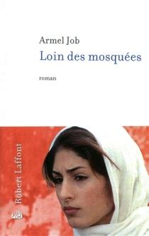 Loin des mosquées - ArmelJob