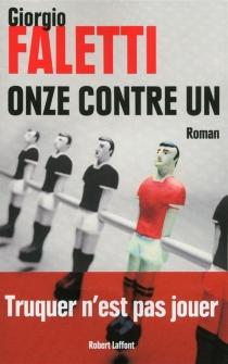 Onze contre un - GiorgioFaletti