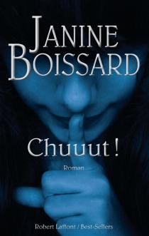 Chuuut ! - JanineBoissard