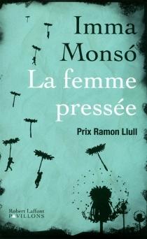 La femme pressée - ImmaMonsó
