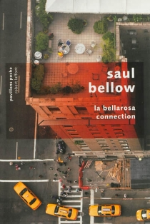 La Bellarosa connection - Saul Bellow