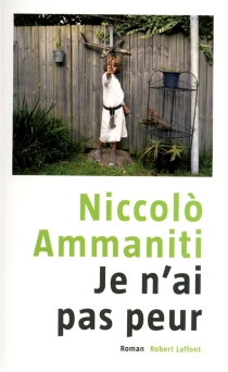 Je n'ai pas peur - NiccolòAmmaniti