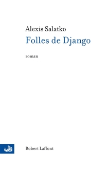 Folles de Django - AlexisSalatko