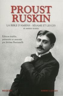 La Bible d'Amiens| Sésame et les lys : et autres textes - MarcelProust