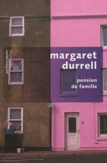 Pension de famille - MargaretDurrell