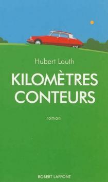 Kilomètres conteurs - HubertLauth