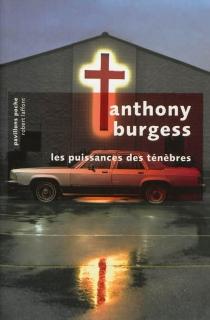 Les puissances des ténèbres - AnthonyBurgess