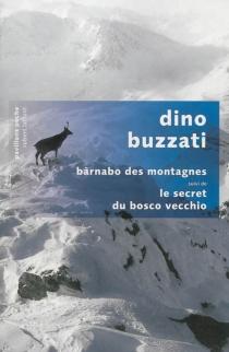 Barnabo des montagnes| Suivi de Le secret du Bosco Vecchio - DinoBuzzati