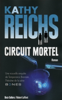 Circuit mortel - KathyReichs