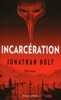 La trilogie Carnivia - JonathanHolt