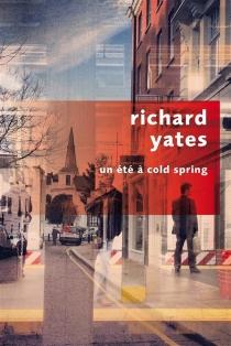 Un été à Cold Spring - RichardYates