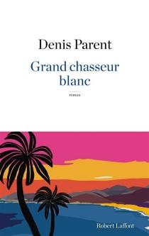 Grand chasseur blanc - DenisParent