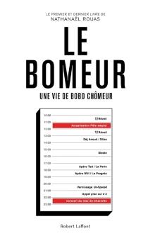 Le bomeur : une vie de bobo chômeur - NathanaëlRouas