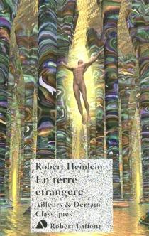 En terre étrangère - Robert AnsonHeinlein