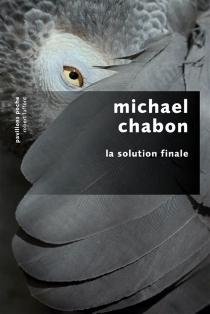 La solution finale : roman d'énigme - MichaelChabon