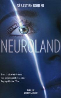 Neuroland - SébastienBohler