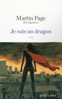 Je suis un dragon - MartinPage
