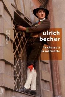La chasse à la marmotte - UlrichBecher