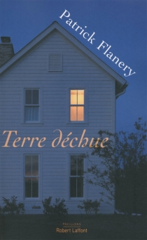 Terre déchue - PatrickFlanery
