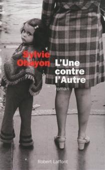 L'une contre l'autre - SylvieOhayon