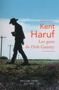 Les gens de Holt County - KentHaruf
