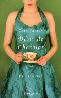 Désir de chocolat - CareSantos