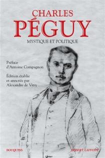 Mystique et politique - CharlesPéguy