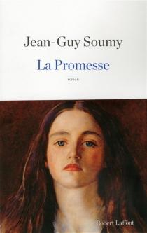 La promesse - Jean-GuySoumy