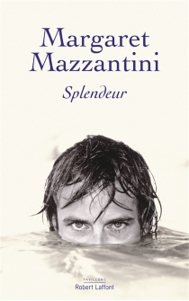 Splendeur - MargaretMazzantini